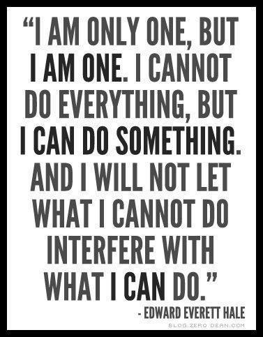 Edward Everett hale quote i am only one