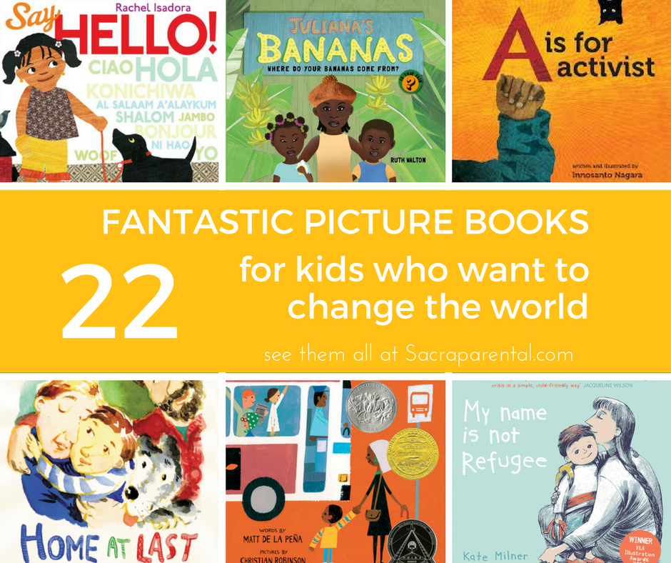 22 Fantastic picture books for kids who want to change the world