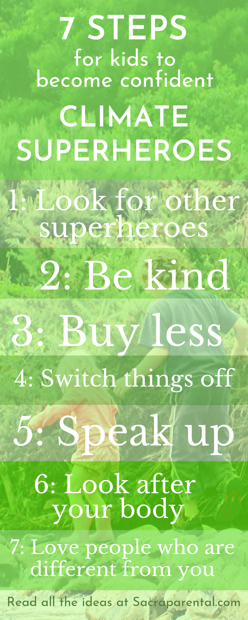 7 steps kids can take to become confident climate superheroes - full text at Sacraparental.com