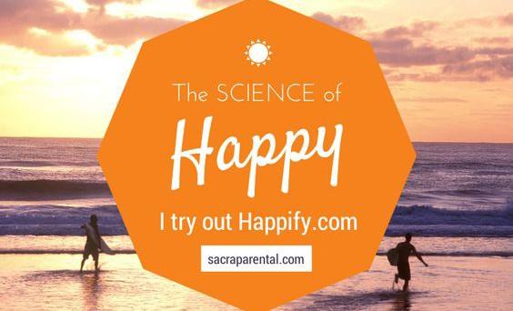 Sacraparental.com | My review of Happify.com